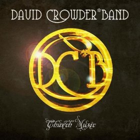 David Crowder Band - Church Music