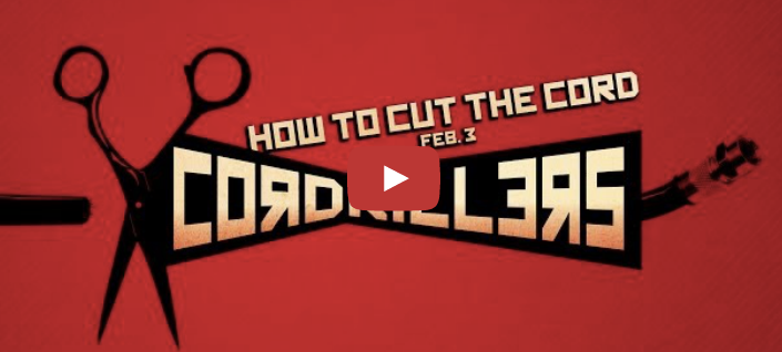 How to Cut the Cord